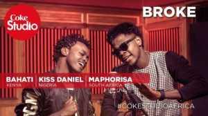 Kiss Daniel - Broke ft. DJ Maphorisa & Bahati